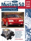 The Official Ford Mustang 5.0: Technical Reference & Performance Handbook